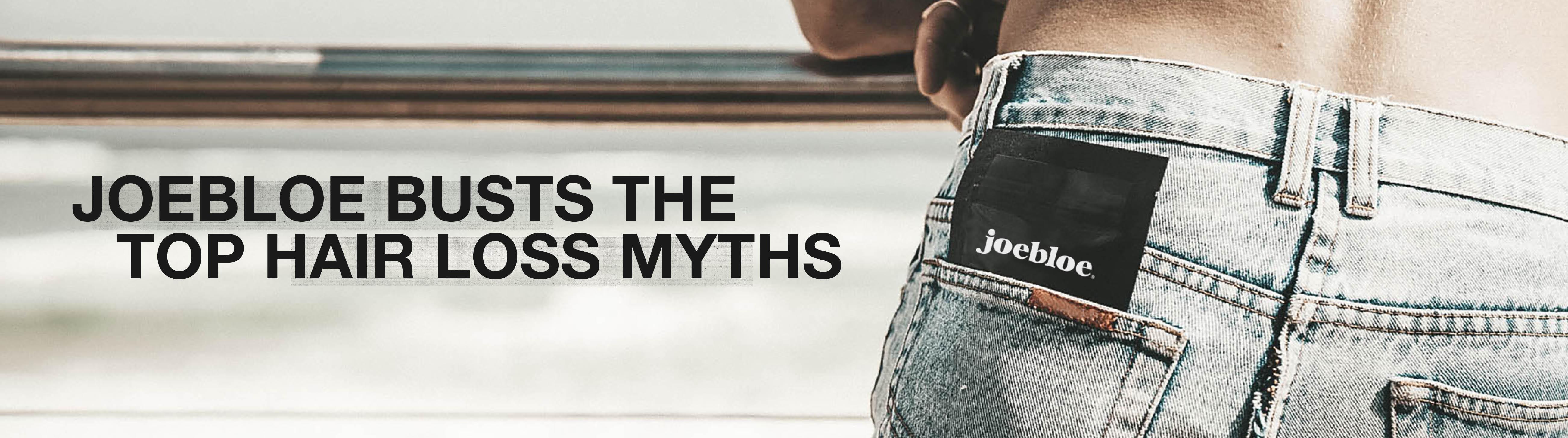 joebloe-hair-loss-myths